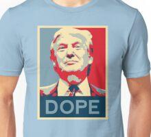 trump dope Unisex T-Shirt