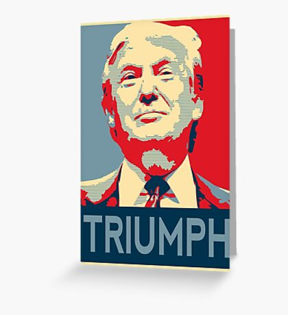 trump triumph Greeting Card
