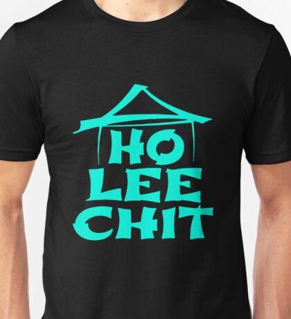 Ho Lee Chit Holy Shit Unisex T-Shirt