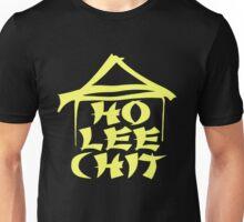 Ho Lee Chit Unisex T-Shirt