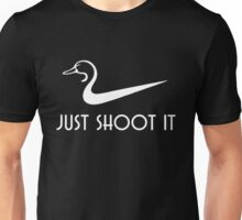 Just Shoot It Funny Duck Hunting Unisex T-Shirt