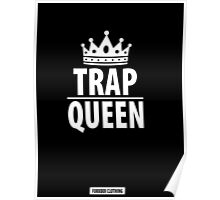 FUKKBOI CLOTHING | TRAP QUEEN Poster