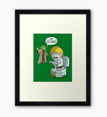 Sometimes the force is not enough. Framed Print