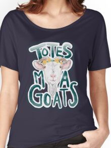 Totes Ma Gotes Women's Relaxed Fit T-Shirt