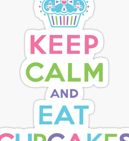 Keep Calm and Eat Cupcakes - on darks Sticker