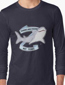 Sharks Are Friends - Not Fiends Long Sleeve T-Shirt