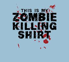 This Is My Zombie Killing Shirt Zombies Unisex T-Shirt