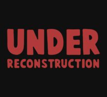 Under Reconstruction by Rudhei1982