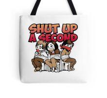 Shut up a Second Tote Bag