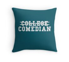 College Comedian Throw Pillow