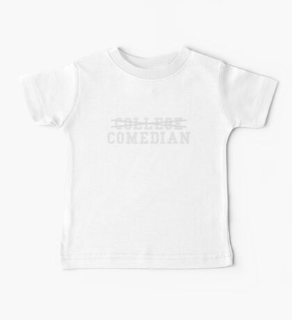 College Comedian Baby Tee