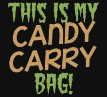 This is my candy Carry Bag Kids Clothes