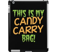 This is my candy Carry Bag iPad Case/Skin