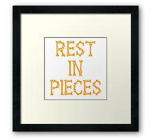REST in PIECES Framed Print