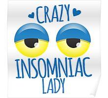Crazy Insomniac Lady Poster