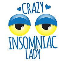 Crazy Insomniac Lady Photographic Print