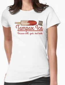Tampax Ice Womens Fitted T-Shirt
