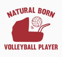 Natural Born Volleyball Player T-Shirt