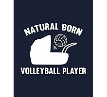 Natural Born Volleyball Player Photographic Print