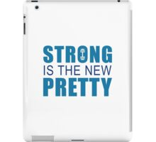 Strong Is The New Pretty iPad Case/Skin