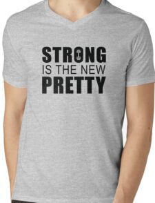 Strong Is The New Pretty Mens V-Neck T-Shirt