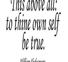 Shakespeare, To thine own self be true, Theater, Hamlet, Act 1 by TOM HILL - Designer