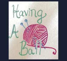 Having A Ball (of yarn) Kids Tee