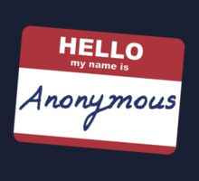 Hi, My name is Anonymous by Stuart Stolzenberg
