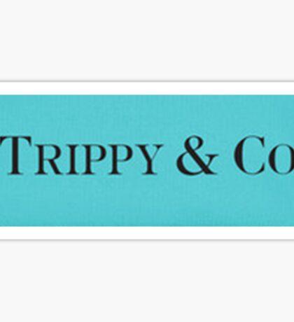 TRIPPY & CO. Sticker
