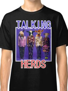 Talking Herds Classic T-Shirt