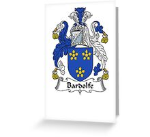 Coat of arms (family crest) for last-name or surname Bardolfe . Heraldry banner for your name. Greeting Card