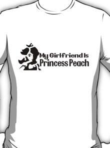 My girlfriend is Princess Peach - Nintendo T-Shirt