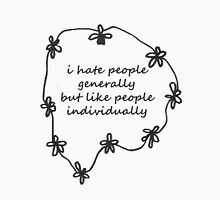i hate people generally T-Shirt