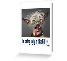 Am i disabled Greeting Card