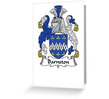 Coat of arms (family crest) for last-name or surname Barnston . Heraldry banner for your name. Greeting Card