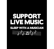 Support Live Music Photographic Print