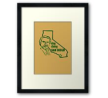 Stay Classy, San Diego Framed Print