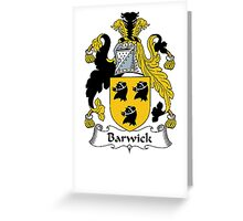 Coat of arms (family crest) for last-name or surname Barwick . Heraldry banner for your name. Greeting Card