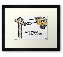 Mary Poppins Day of Fate. Framed Print