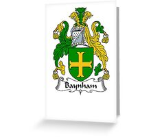 Coat of arms (family crest) for last-name or surname Baynham . Heraldry banner for your name. Greeting Card