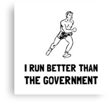 Run Better Government Canvas Print