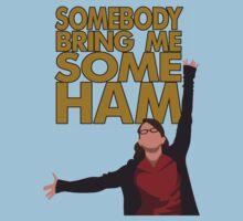 Liz Lemon - Somebody bring me some ham Kids Tee