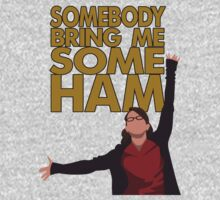 Liz Lemon - Somebody bring me some ham One Piece - Long Sleeve