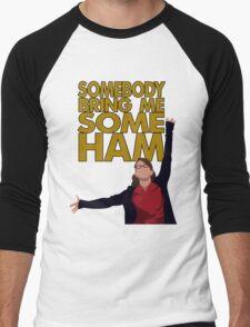 Liz Lemon - Somebody bring me some ham Men's Baseball ¾ T-Shirt