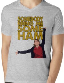 Liz Lemon - Somebody bring me some ham Mens V-Neck T-Shirt