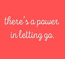 there's a power in letting go (red/pink) by youngkinderhook