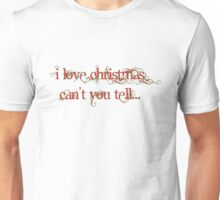 love christmas Unisex T-Shirt