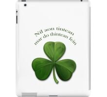 Níl aon tinteán mar do thinteán féin. Old Irish Saying iPad Case/Skin