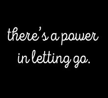there's a power in letting go (black) by youngkinderhook