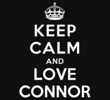 Keep Calm and Love Connor by deepdesigns